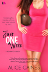 Just One Week by Alice Gaines