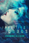 Unveiling Chaos (Unveiling #2)