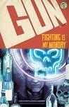 GUN: Fighting is my Monday