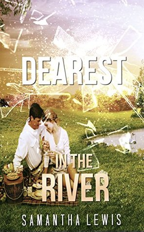 REGENCY ROMANCE: Dearest In The River (Arranged Marriage with a Lord Collection)