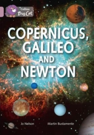 Copernicus, Galileo and Newton: Band 18/Pearl
