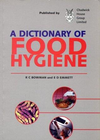 A Dictionary of Food Hygene