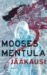 Jääkausi by Mooses Mentula