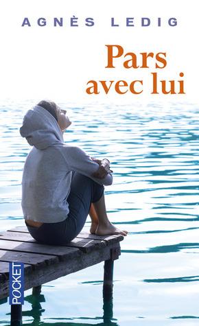 Pars avec lui by Agnès Ledig