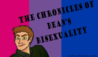 The Chronicles of Dean's Bisexuality