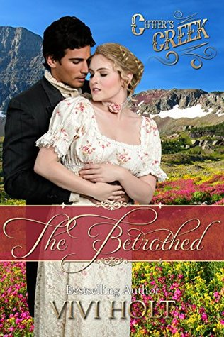 The Betrothed (Cutter's Creek #6)