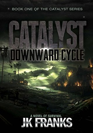 Downward Cycle (Catalyst #1)