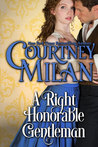 A Right Honorable Gentleman by Courtney Milan