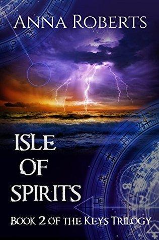 Isle of Spirits (Keys Trilogy Book 2)