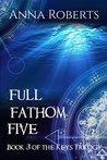 Full Fathom Five (The Keys Trilogy Book 3)