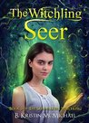 The Witchling Seer (The Skinwalkers' Witchling #3)