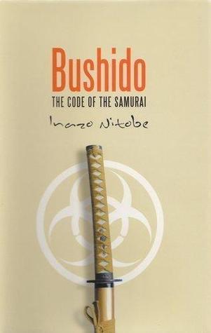 Bushido The Code of the Samurai