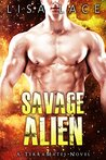 Savage Alien: A Science Fiction Alien Romance (TerraMates Book 12)