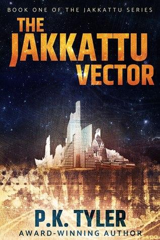 The Jakkattu Vector (Jakkattu, #1)