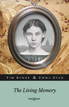 The Living Memory by Tim  Byrne