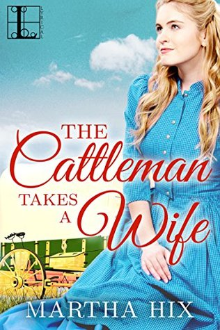 The Cattleman Takes a Wife
