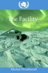 UNCGSC: The Facility