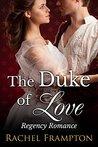 The Duke of Love: Regency Romance