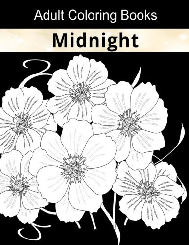 Adult Coloring Books: Midnight Coloring Books for Adults Relaxation