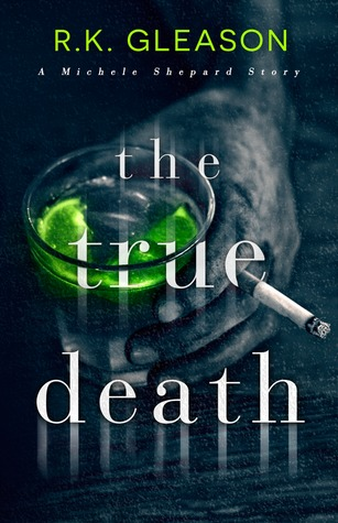 The True Death (The True Death Series, #1)