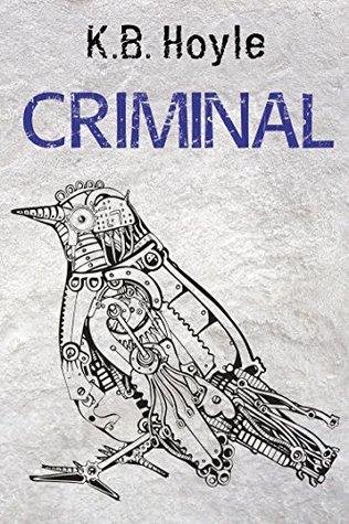 Criminal (Breeder, #2)