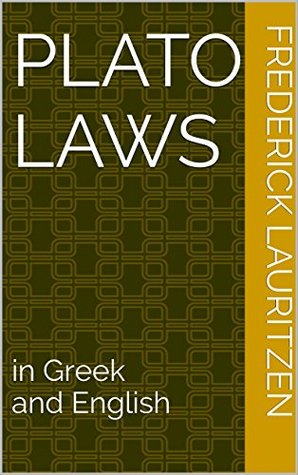 Plato Laws: in Greek and English