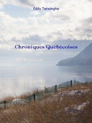 Chroniques Québécoises