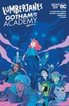 Lumberjanes/Gotham Academy #3 by Chynna Clugston Flores