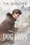 Dog Days (Wolf Winter, #1)