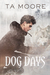 Dog Days (Wolf Winter, #1)