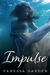 Impulse (Submerged Sun, #2) by Vanessa Garden