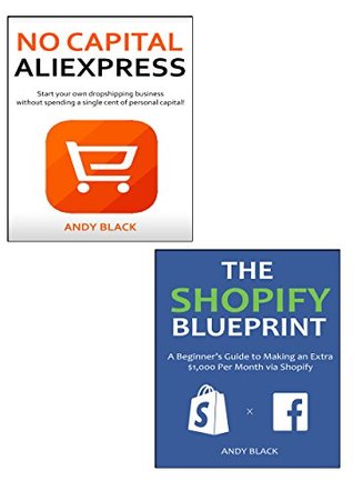 Shopify Aliexpress Bundle (2016 Update): Make Money Online Selling Pysical Products via Aliexpress & Shopify