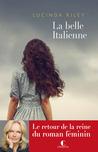 La belle italienne by Lucinda Riley