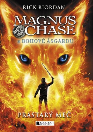 Prastary mec(Magnus Chase and the Gods of Asgard 1)