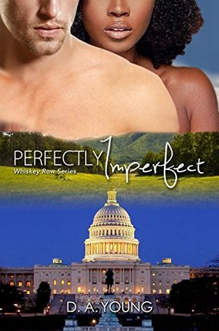 Perfectly Imperfect (Men of Whiskey Row #4)