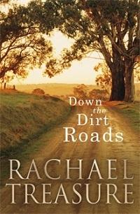 Down the Dirt Roads by Rachael Treasure