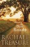 Down the Dirt Roads by Rachael Treasure