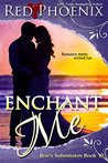 Enchant Me (Brie's Submission, #10)