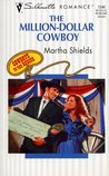 The Million Dollar Cowboy (Cowboys To The Rescue, #3)