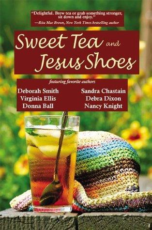 Sweet Tea and Jesus Shoes by Deborah Smith