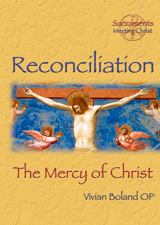 Reconciliation: The Mercy of Christ