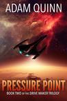 Pressure Point by Adam  Quinn