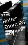 The Better Zoom R...