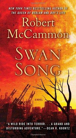 0f8bd672a877d Swan Song by Robert R. McCammon