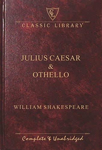 JULIUS CAESAR & OTHELLO