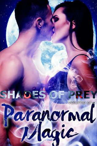 Paranormal Magic (Shades of Prey, #1)