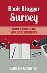 Book Blogger Survey: The results of a survey of 502 book bloggers