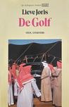 Lieve Joris: De Golf