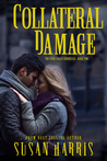Collateral Damage  (The Ever Chace Chronicles, #2)