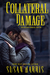 Collateral Damage by Susan  Harris